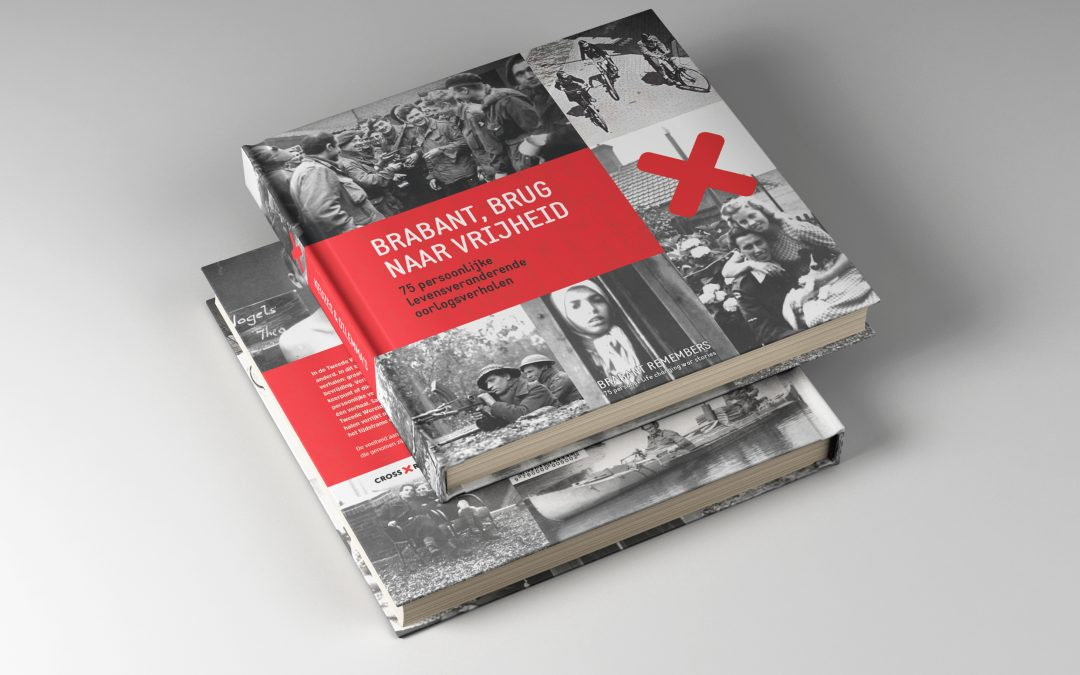 'Brabant, brug naar vrijheid'; boek met 75 persoonlijke oorlogsverhalen